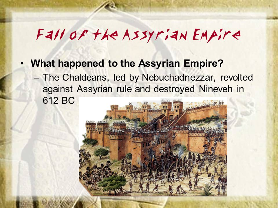 Fall of the Assyrian Empire
