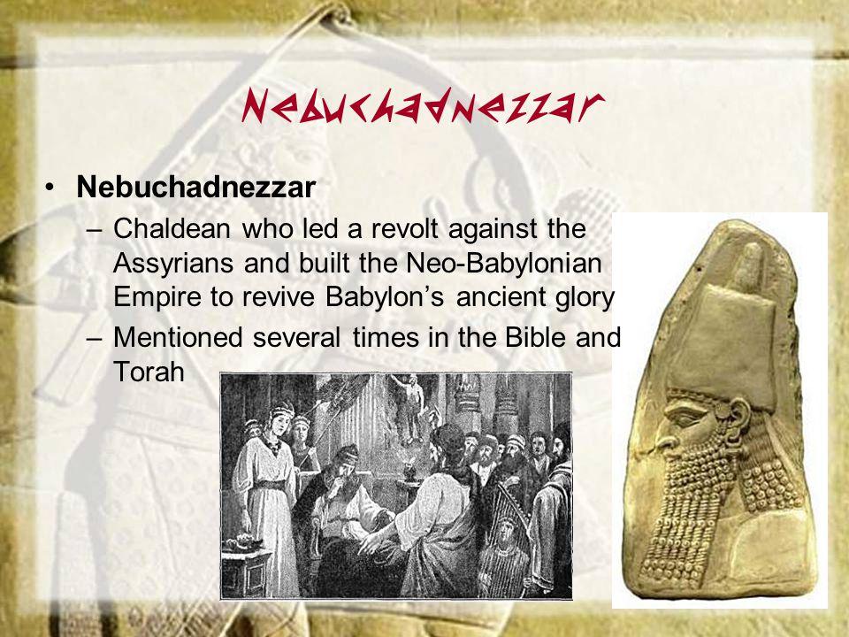 Nebuchadnezzar Nebuchadnezzar