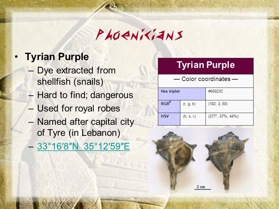 Phoenicians Tyrian Purple Tyrian Purple