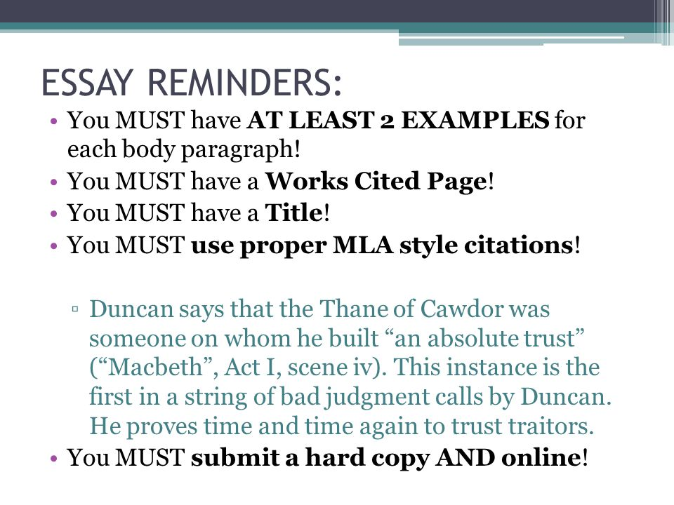 ESSAY REMINDERS: You MUST have AT LEAST 2 EXAMPLES for each body paragraph! You MUST have a Works Cited Page!