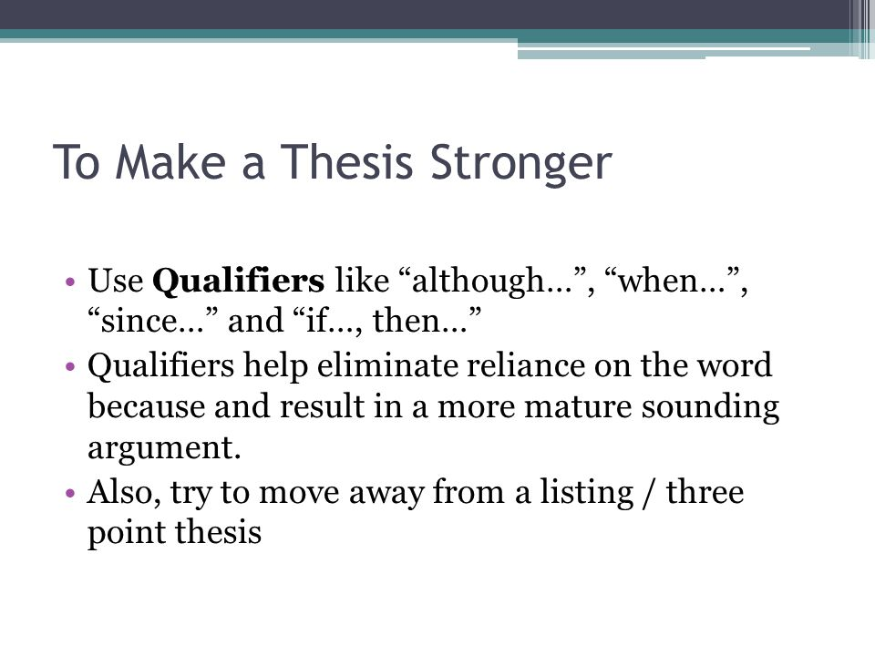 To Make a Thesis Stronger