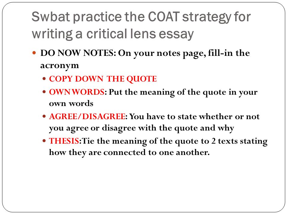 Swbat practice the COAT strategy for writing a critical lens essay
