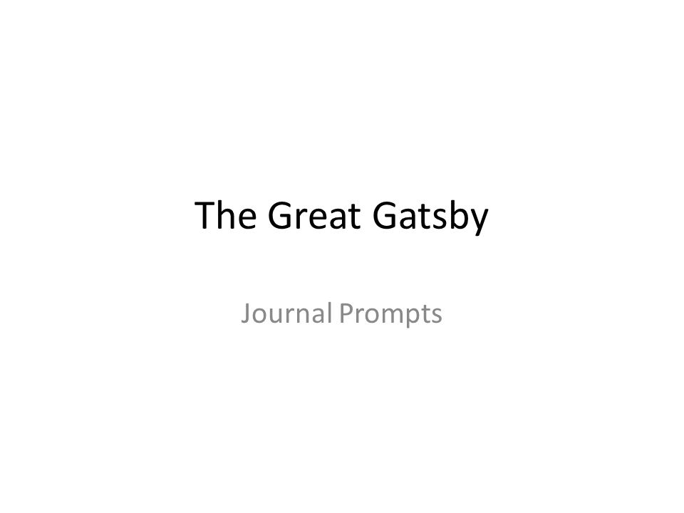 the great gatsby journal response