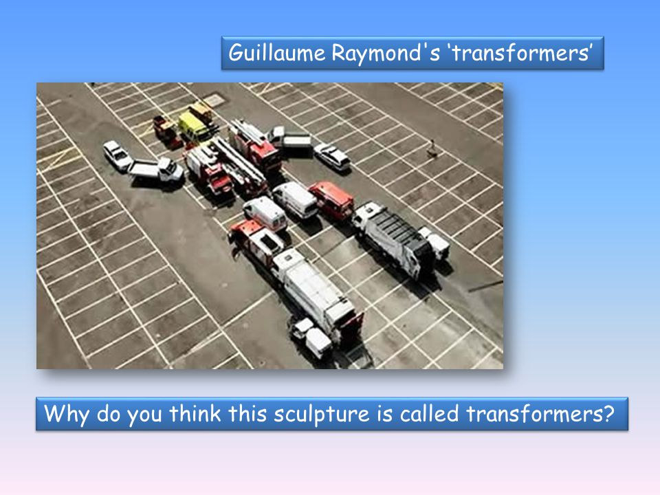 Guillaume Raymond s 'transformers'