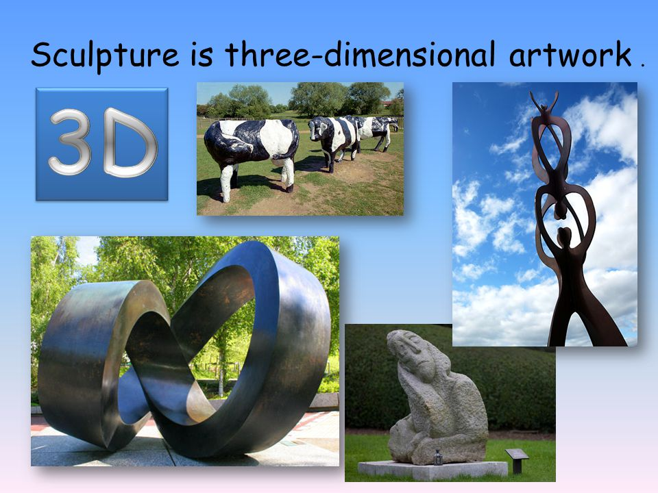 Sculpture is three-dimensional artwork .