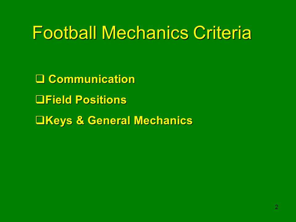Football Mechanics Criteria