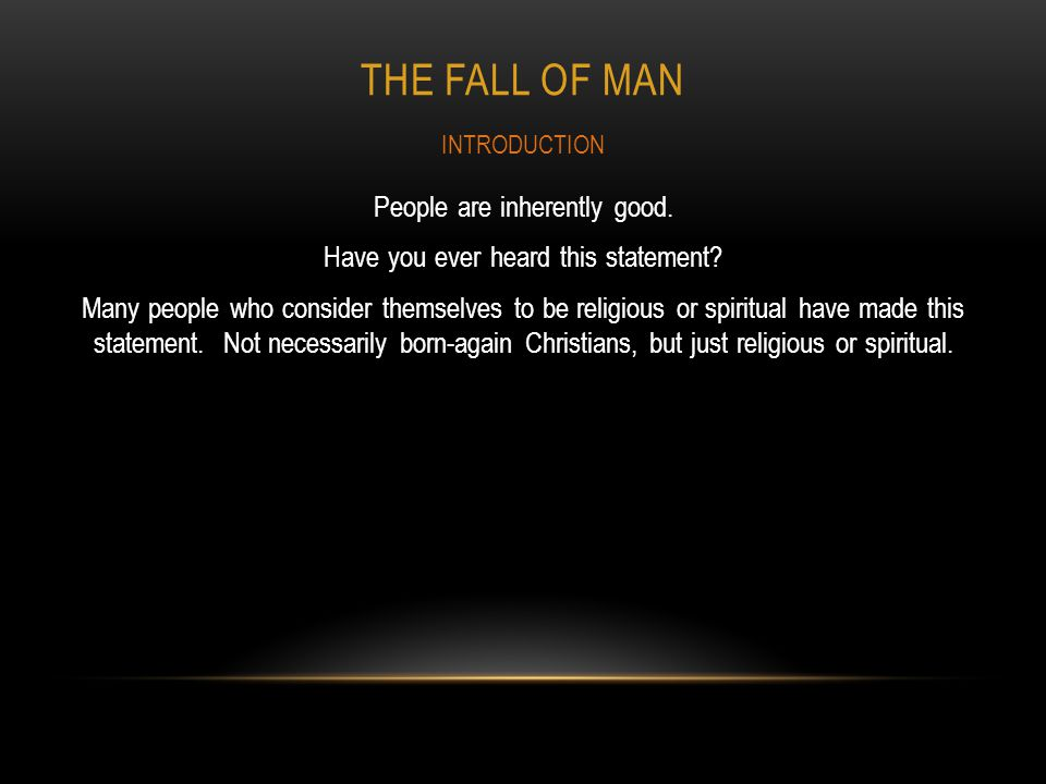 The FALL OF MAN INTRODUCTION.