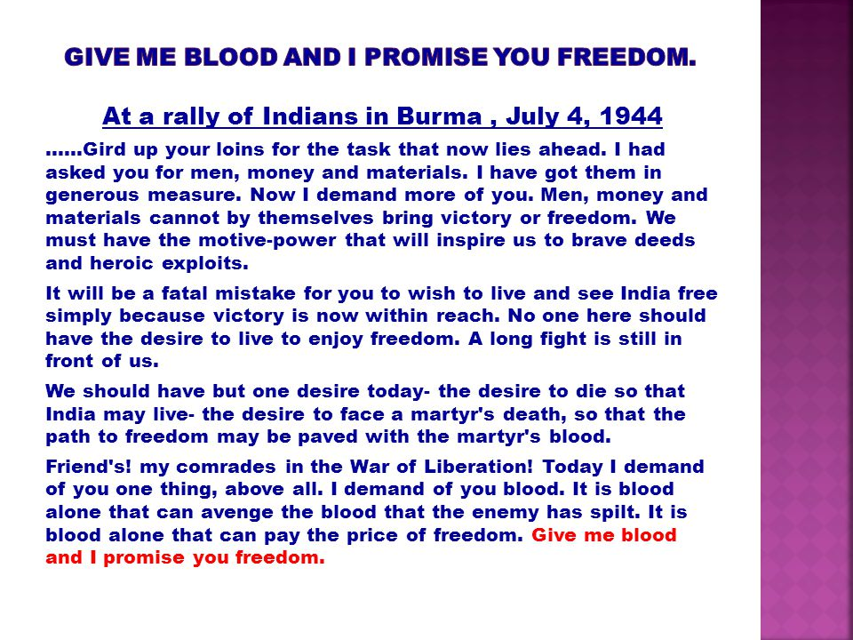 GIVE ME BLOOD AND I PROMISE YOU FREEDOM.
