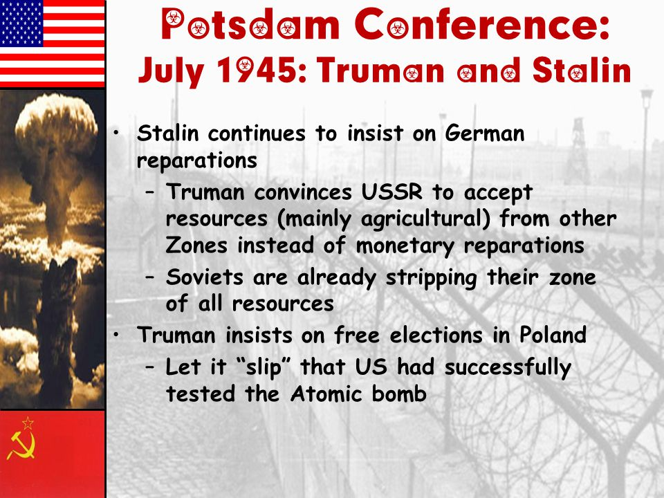 Potsdam Conference: July 1945: Truman and Stalin