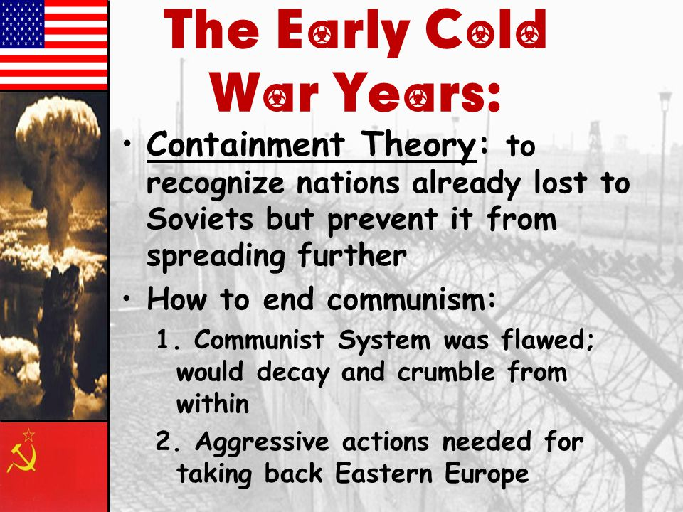 The Early Cold War Years:
