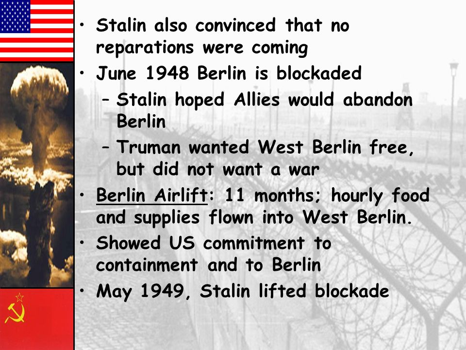 Stalin also convinced that no reparations were coming