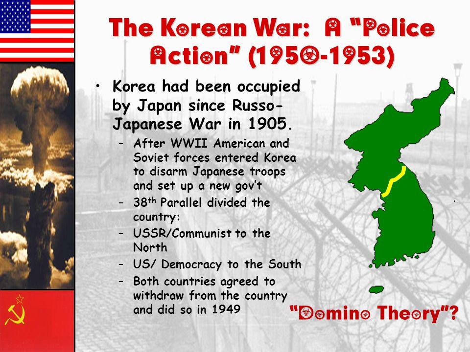 The Korean War: A Police Action (1950-1953)
