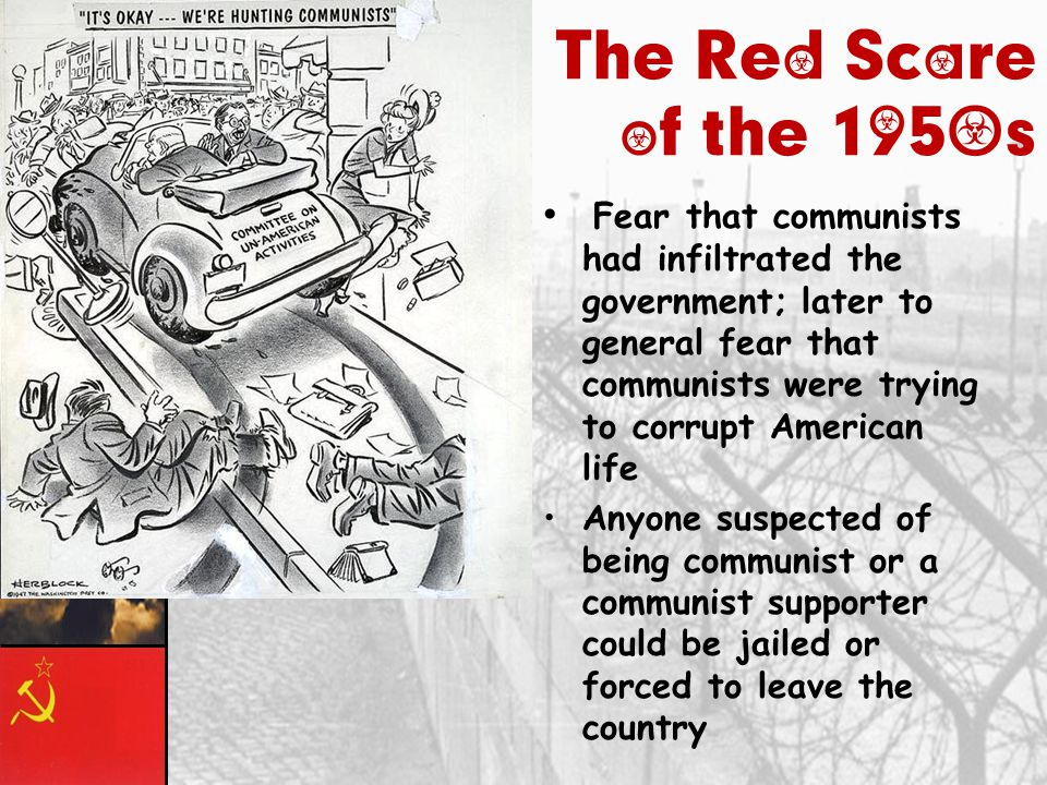 The Red Scare of the 1950s