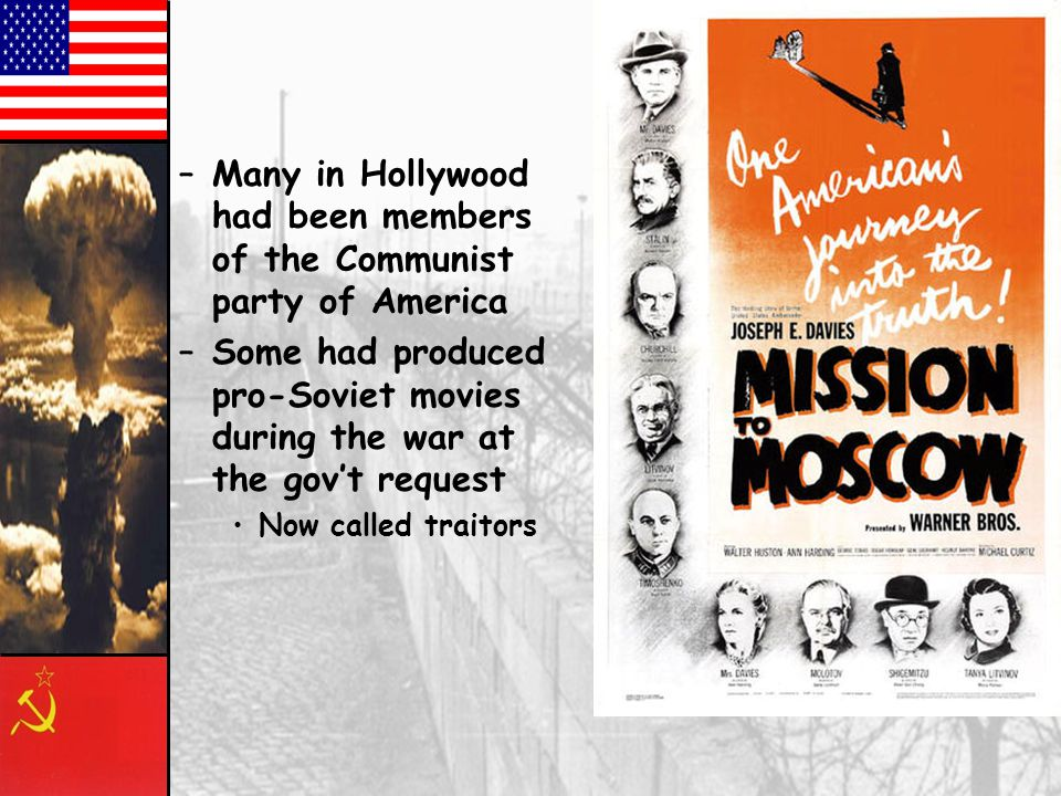 Many in Hollywood had been members of the Communist party of America