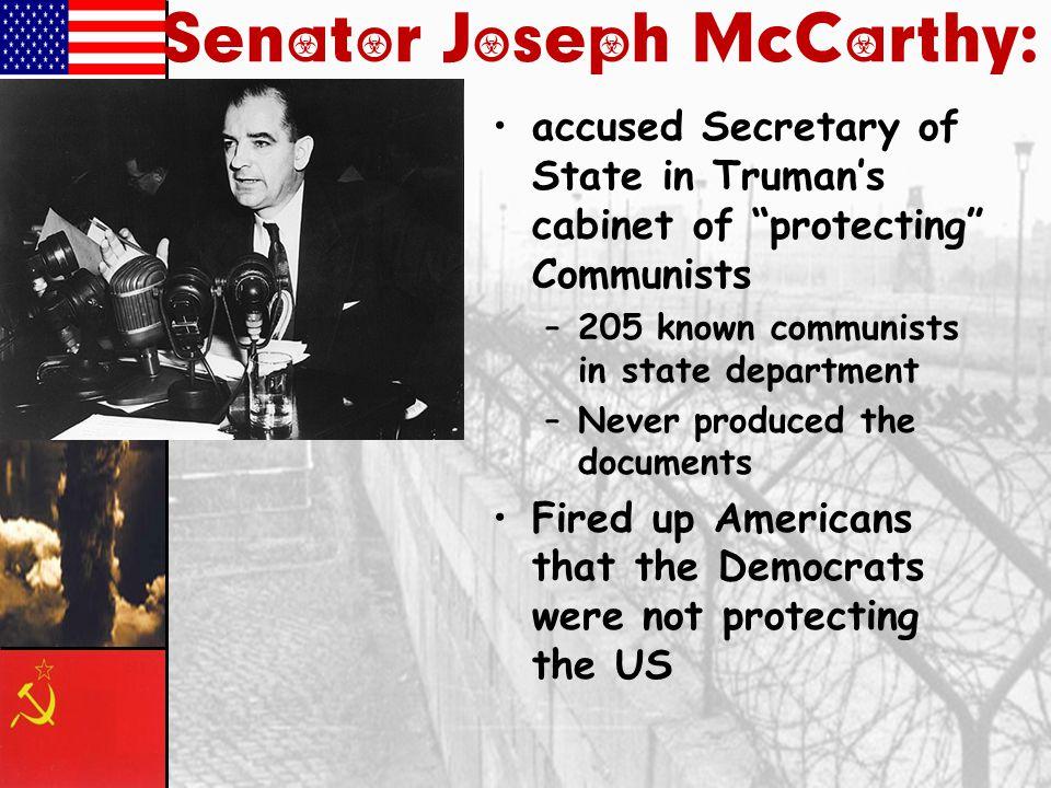Senator Joseph McCarthy: