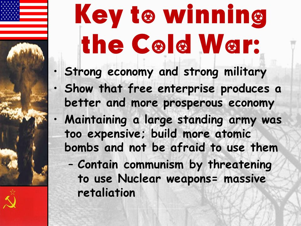 Key to winning the Cold War: