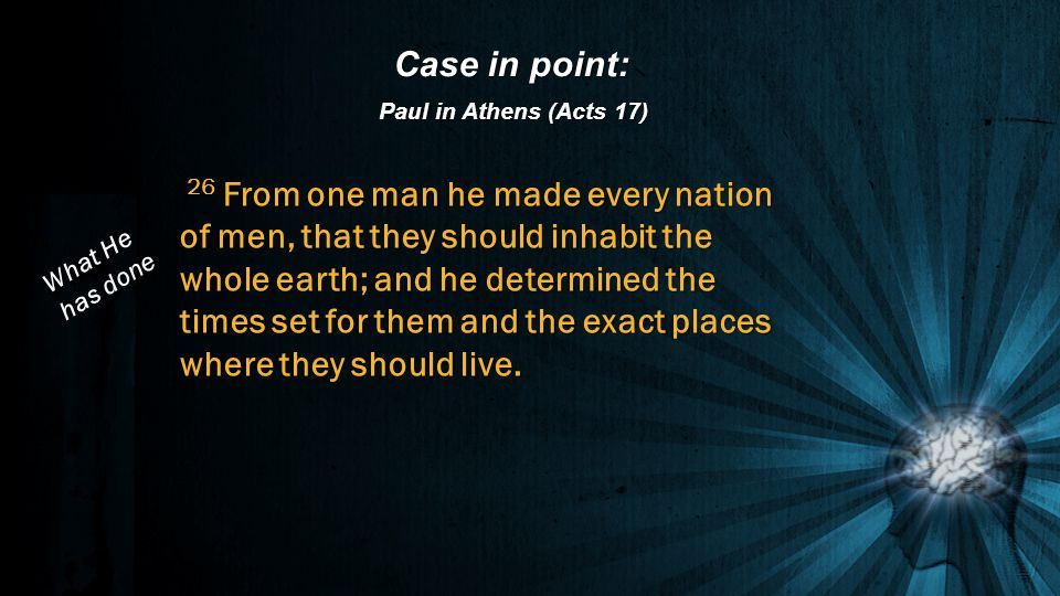 Case in point: Paul in Athens (Acts 17)