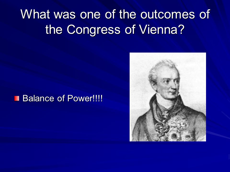 What was one of the outcomes of the Congress of Vienna