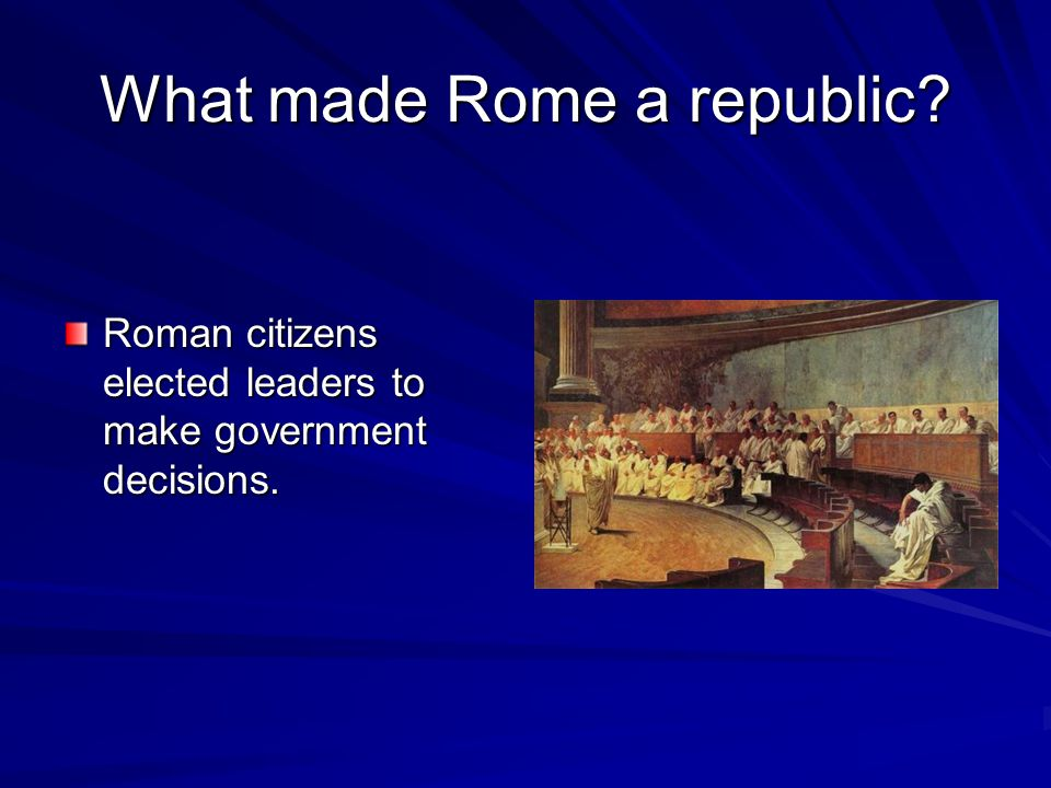 What made Rome a republic