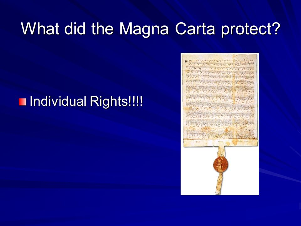 What did the Magna Carta protect