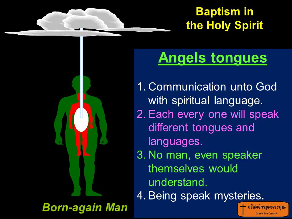 Angels tongues Born-again Man Baptism in the Holy Spirit