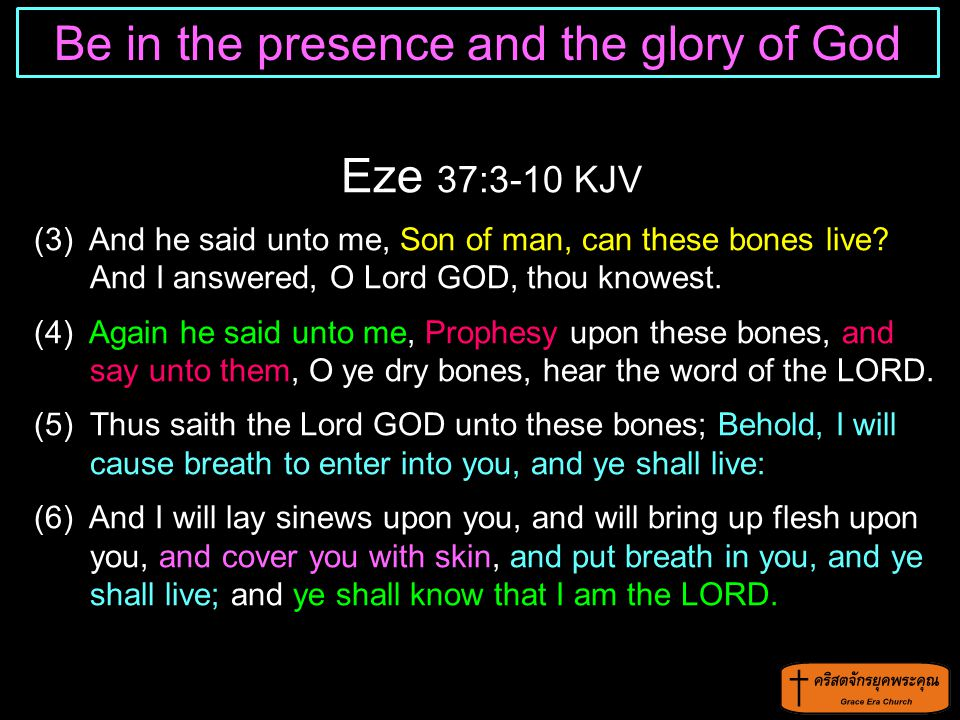 Be in the presence and the glory of God