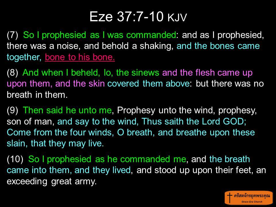 Eze 37:7-10 KJV