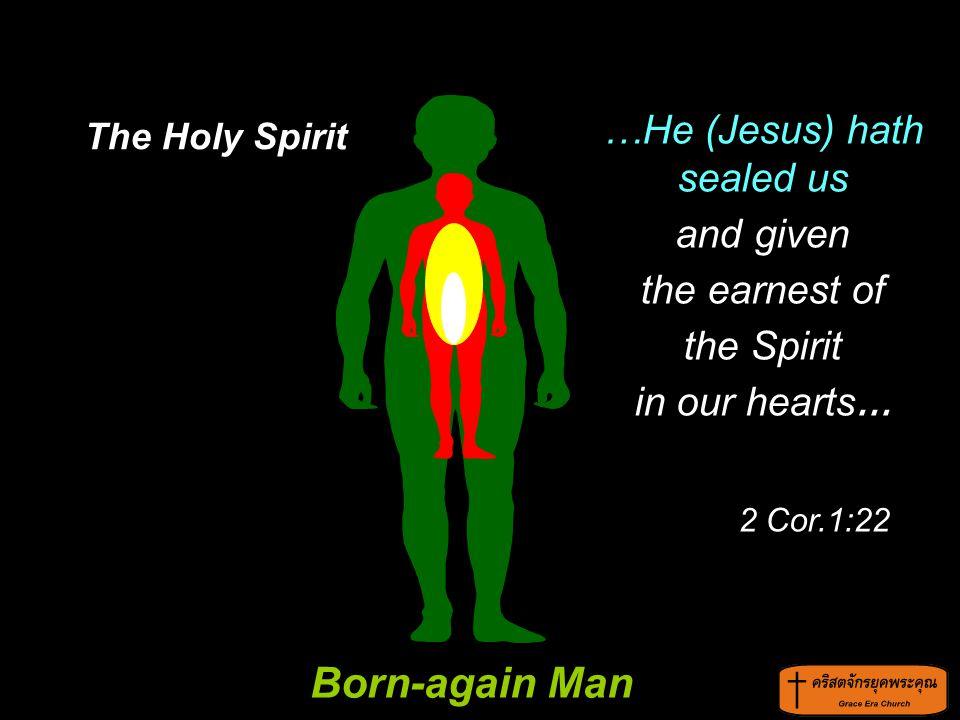 …He (Jesus) hath sealed us