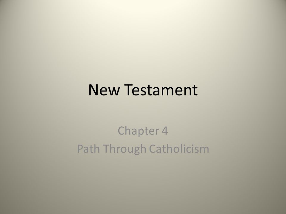 Chapter 4 Path Through Catholicism