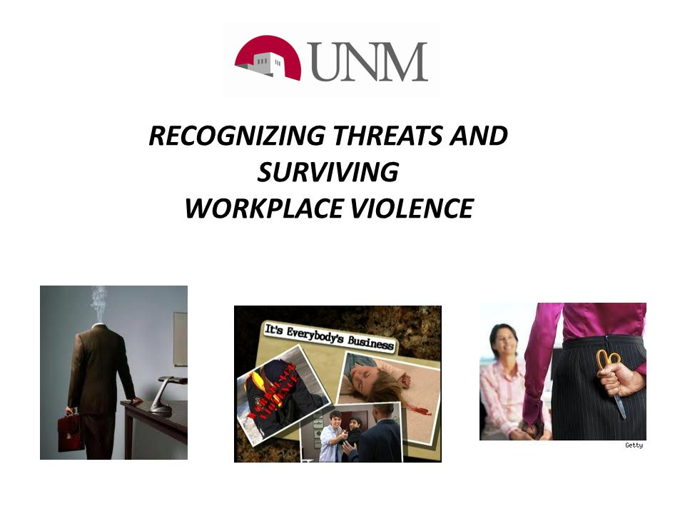 RECOGNIZING THREATS AND SURVIVING WORKPLACE VIOLENCE