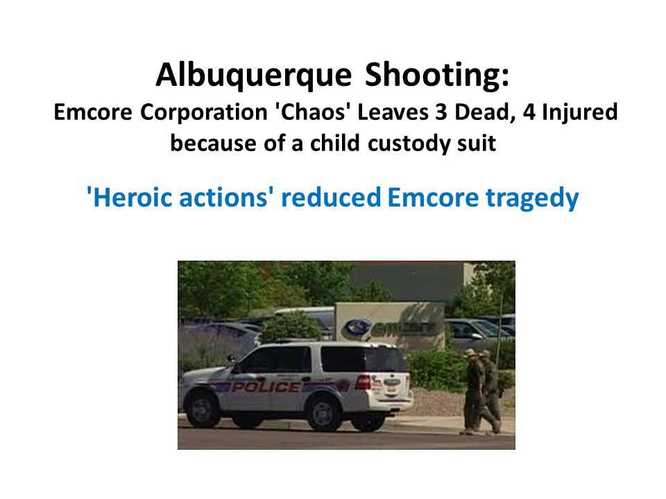 Albuquerque Shooting: Emcore Corporation Chaos Leaves 3 Dead, 4 Injured because of a child custody suit
