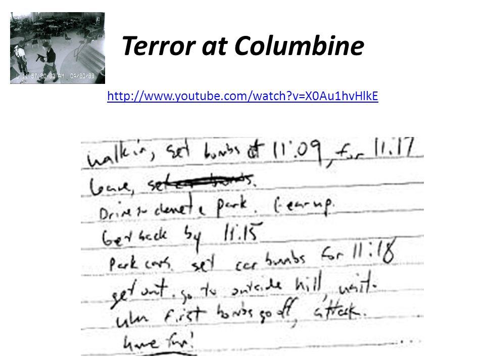 Terror at Columbine http://www.youtube.com/watch v=X0Au1hvHlkE