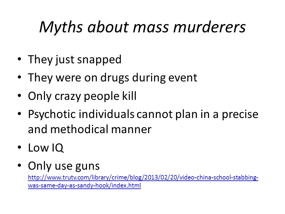 Myths about mass murderers