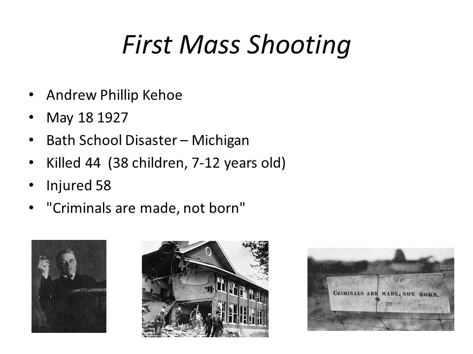 First Mass Shooting Andrew Phillip Kehoe May 18 1927