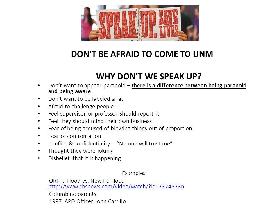 DON'T BE AFRAID TO COME TO UNM WHY DON'T WE SPEAK UP