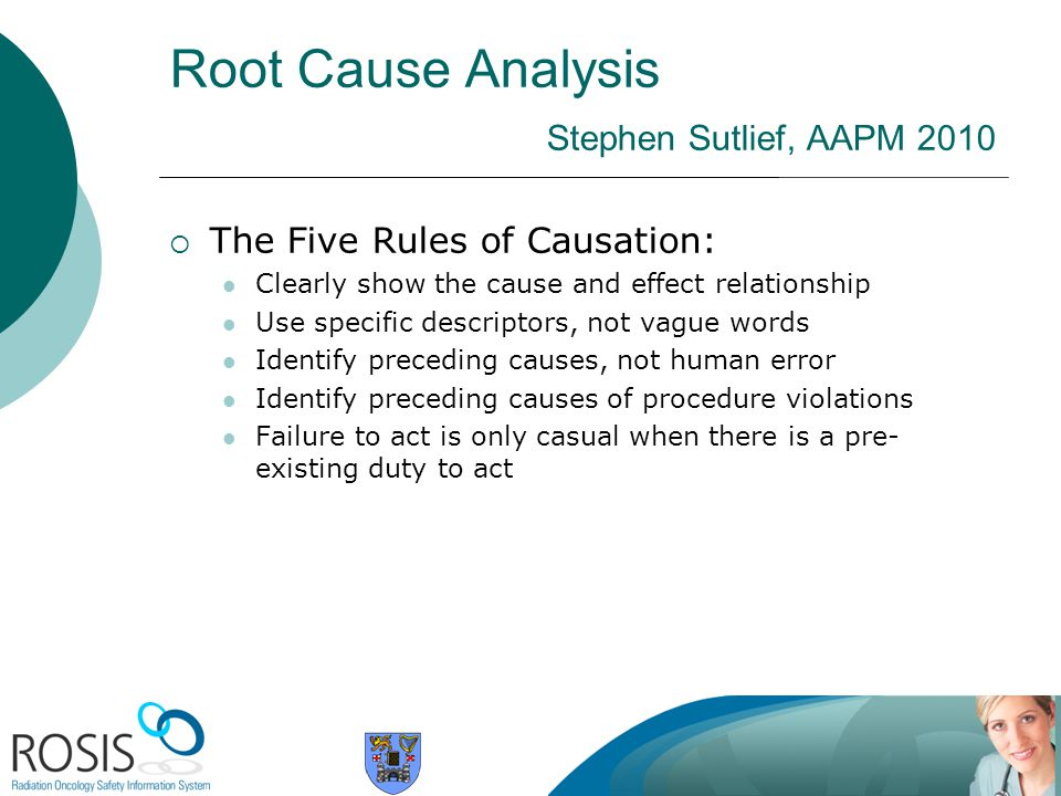 Root Cause Analysis Stephen Sutlief, AAPM 2010