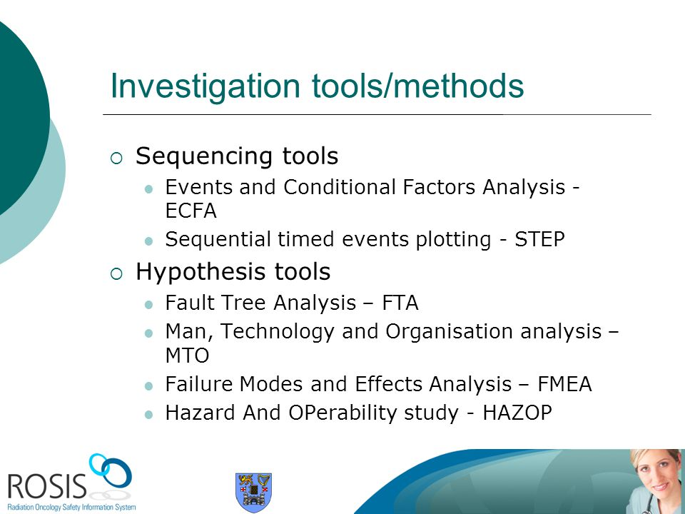 Investigation tools/methods