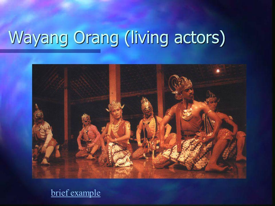 Wayang Orang (living actors)