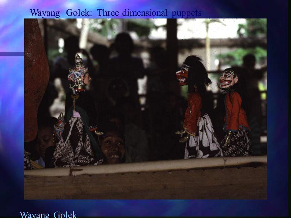 Wayang Golek: Three dimensional puppets
