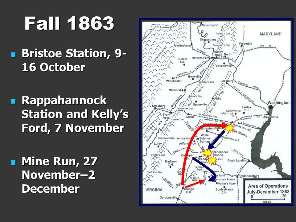 Fall 1863 Bristoe Station, 9-16 October