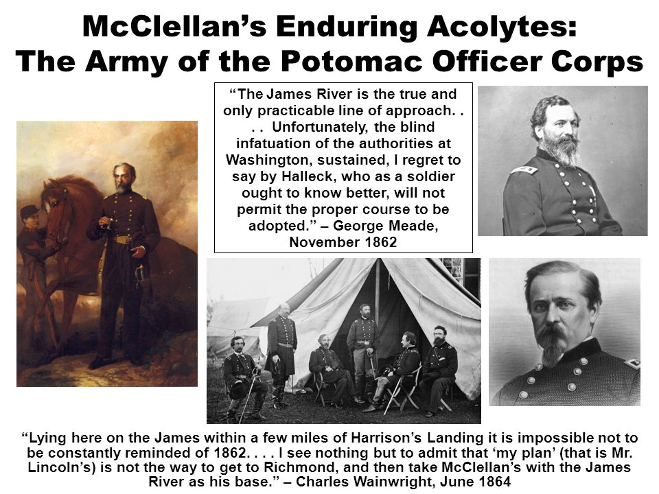 McClellan's Enduring Acolytes: The Army of the Potomac Officer Corps