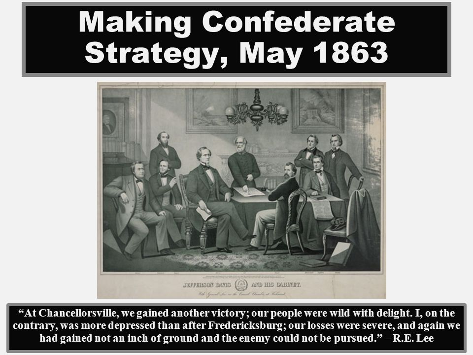 Making Confederate Strategy, May 1863