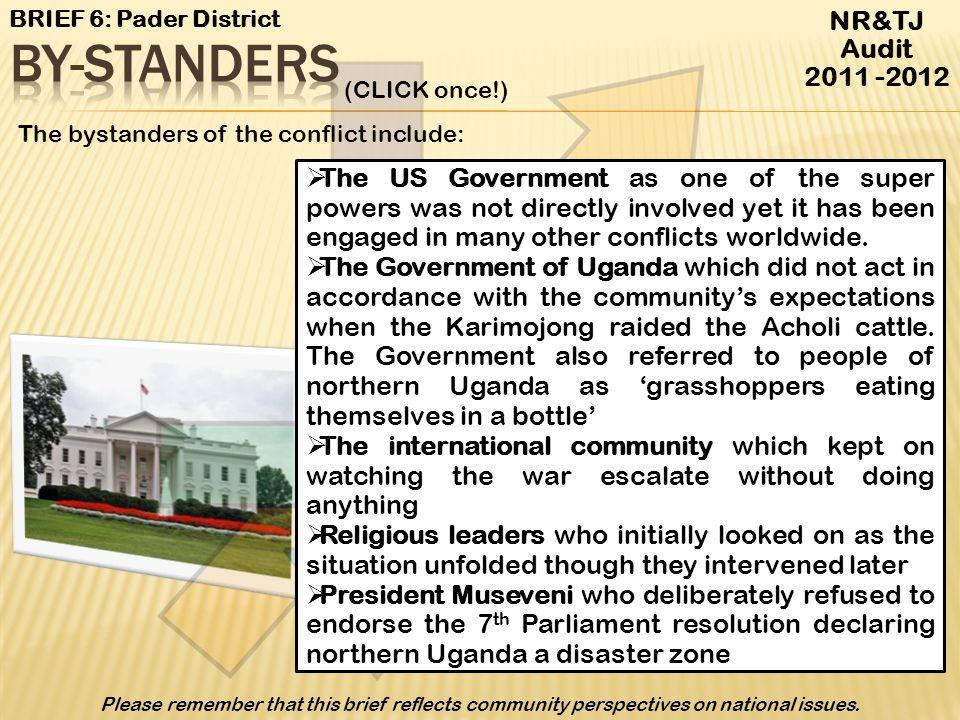 By-standers NR&TJ Audit 2011 -2012