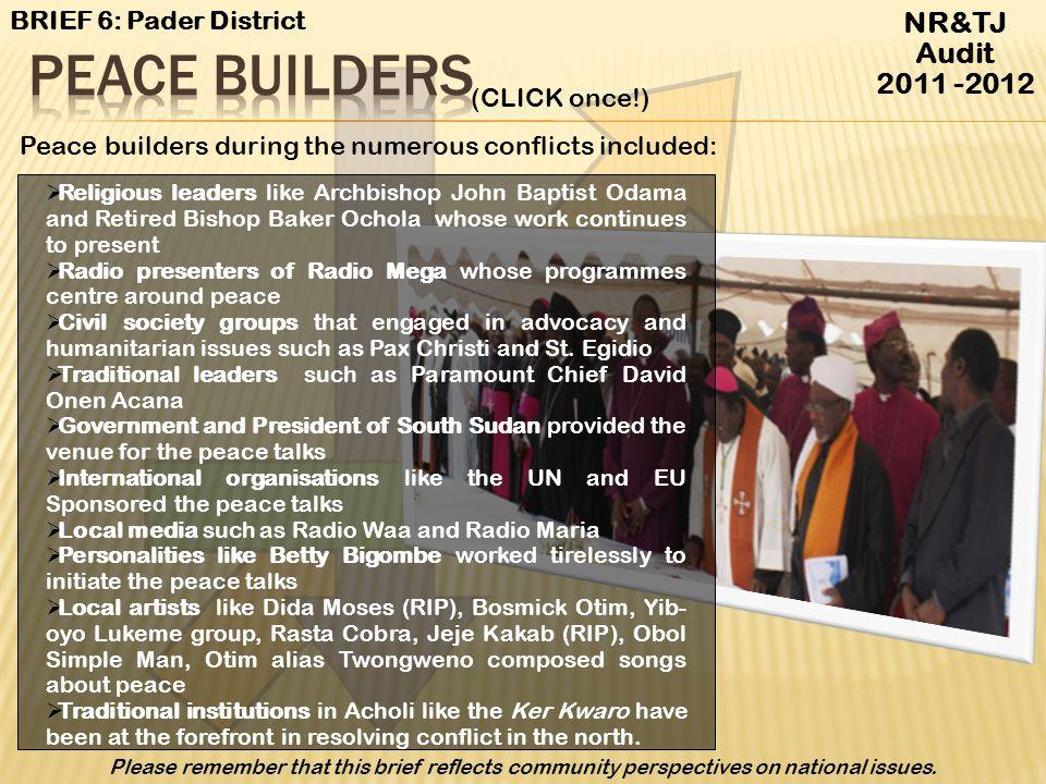 Peace Builders NR&TJ Audit 2011 -2012 BRIEF 6: Pader District