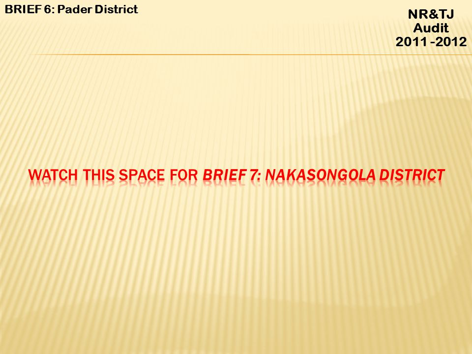 Watch this space for Brief 7: Nakasongola District