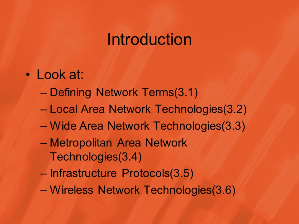 Introduction Look at: Defining Network Terms(3.1)