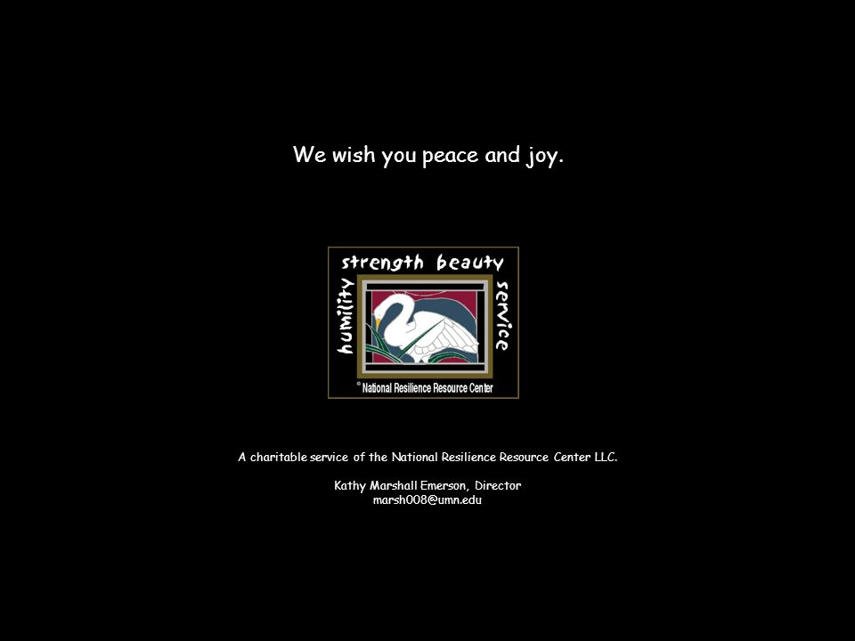 We wish you peace and joy