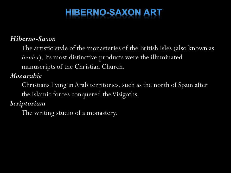 Hiberno-Saxon Art Hiberno-Saxon