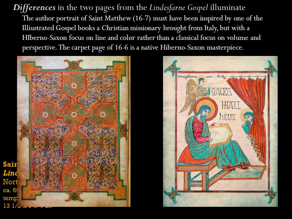 Differences in the two pages from the Lindesfarne Gospel illuminate