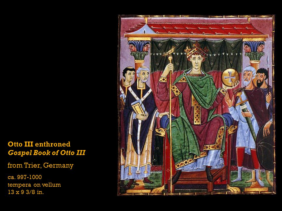 Otto III enthroned Gospel Book of Otto III from Trier, Germany